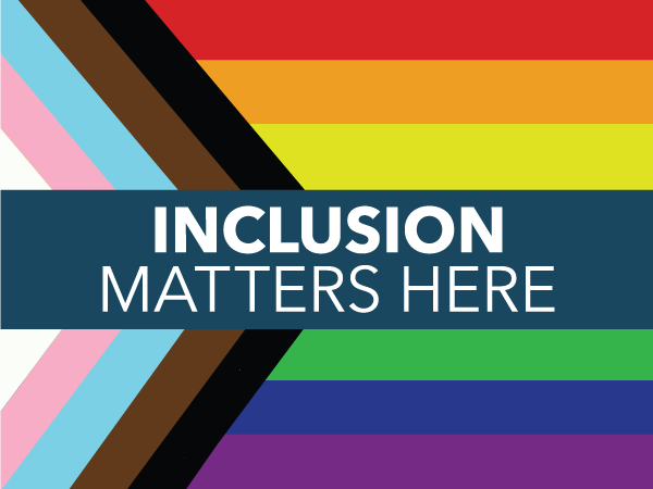 Inclusion Matters Here Pride Flag